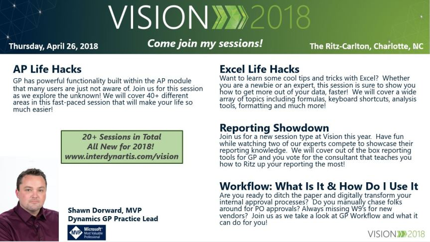 Come see me at Vision 2018!  A GP User Conference Charlotte, NC
